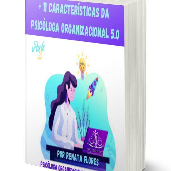 Imagem principal do produto 11 CARACTERÍSTICAS DA PSICÓLOGA ORGANIZACIONAL 5.0 PARTE I E II