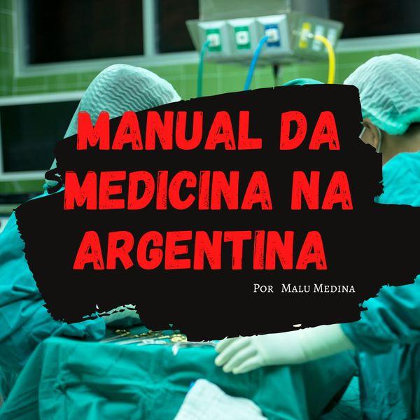 Imagem principal do produto Manual da Medicina na Argentina