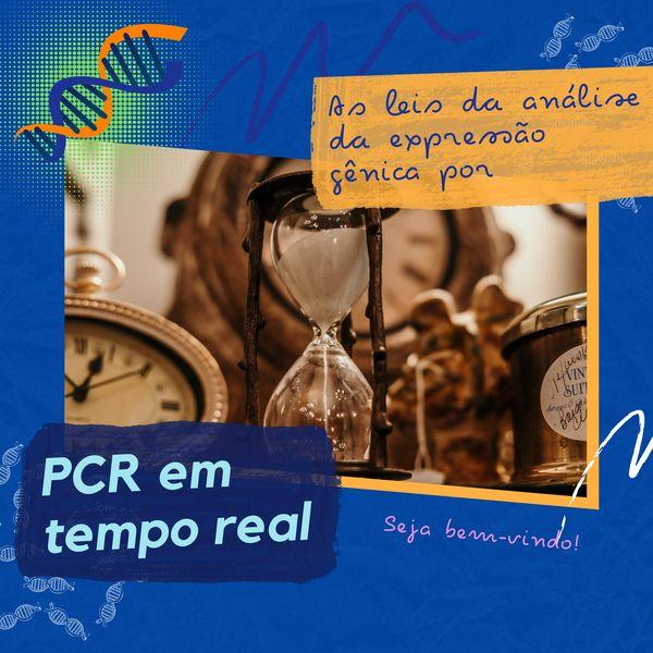 Imagem principal do produto As Leis da Análise da Expressão Gênica por PCR em Tempo Real