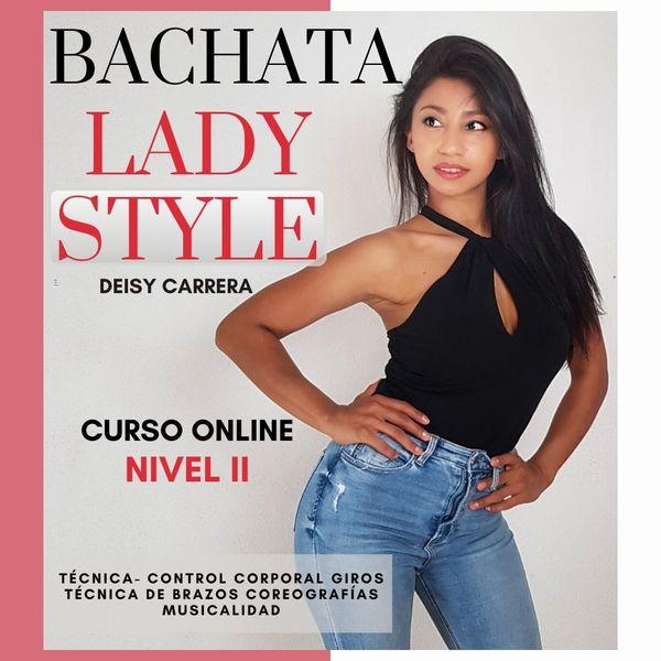 Imagem principal do produto CURSO DE BACHATA LADY STYLE -NIVEL MEDIO
