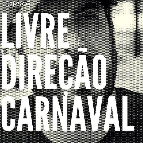 Imagem principal do produto Curso Livre de Direção de Carnaval + E-book Carnavais do Coração