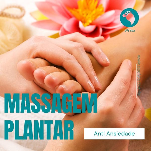 Imagem principal do produto Massagem Plantar para Ansiedade