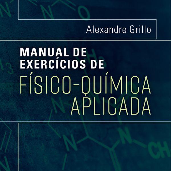 Imagem principal do produto Ebook - Manual de Físico - Química Aplicada - Volume 1.