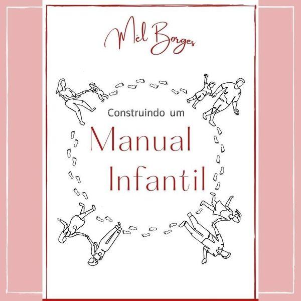 Imagem principal do produto Construindo um Manual Infantil