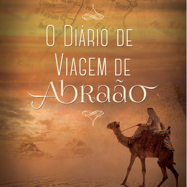 Imagem principal do produto O Diário de Viagem de Abraão