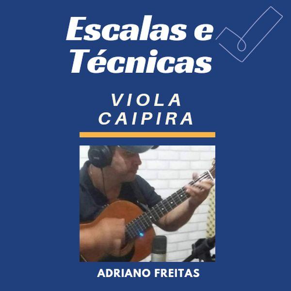 Imagem principal do produto Escalas & Técnicas de Viola Caipira