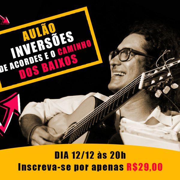 Imagem principal do produto AULÃO - INVERSÕES DE ACORDES E O CAMINHO DOS BAIXOS