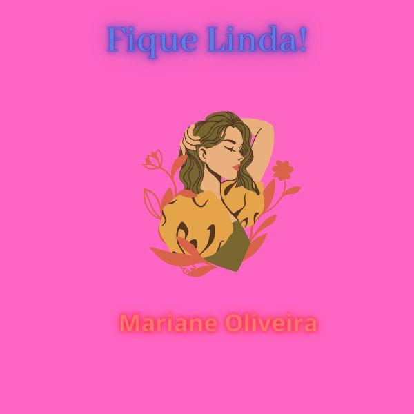 Imagem principal do produto Fique Linda!