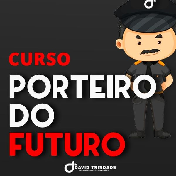 Imagem principal do produto Curso de Porteiro - O porteiro do futuro.