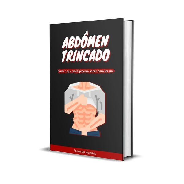Imagem principal do produto Abdômen Trincado - Tudo o que você precisa saber para ter um