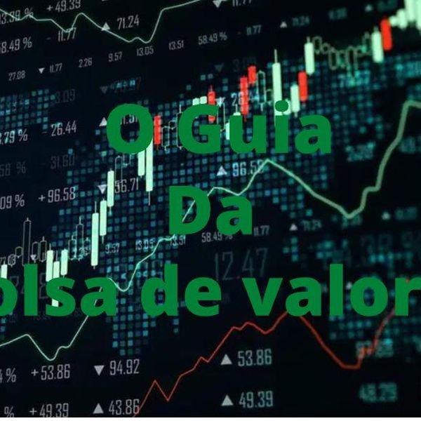Imagem principal do produto O guia da Bolsa de valores