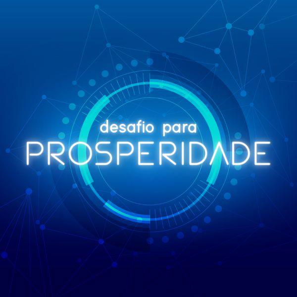 Imagem principal do produto Desafio da Prosperidade