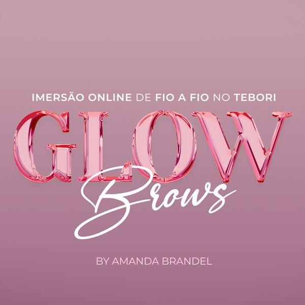 Imagem principal do produto GLOW Brows - Imersão Online e AO VIVO: 19 e 20 de Junho