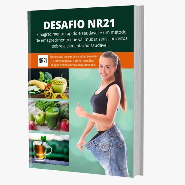Imagem principal do produto Desafio NR21 - Emagrecer Rápido e Saúdavel
