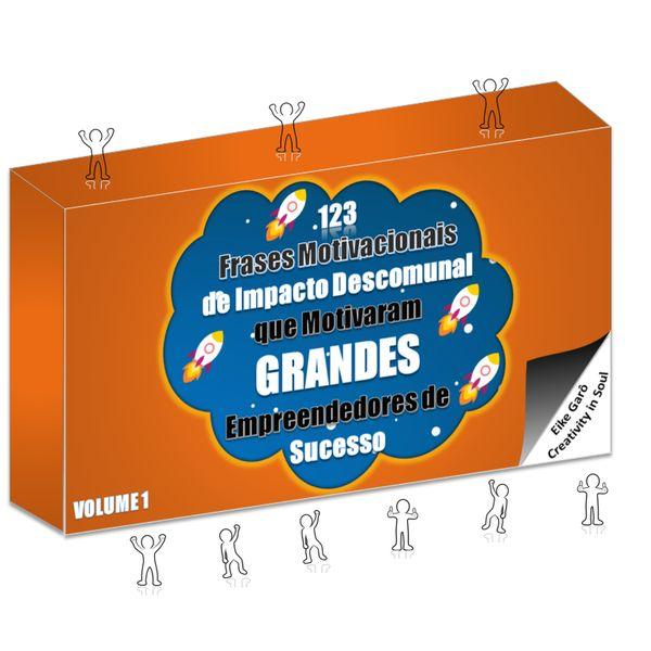 123 Frases Motivacionais De Impacto Descomunal Que Motivaram Grandes Empreendedores De Sucesso Eike Garô Learn A New Skill Ebooks Or Documents
