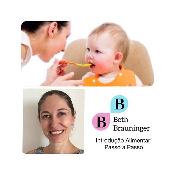 Imagem principal do produto Introdução Alimentar: Passo a Passo com Beth Brauninger