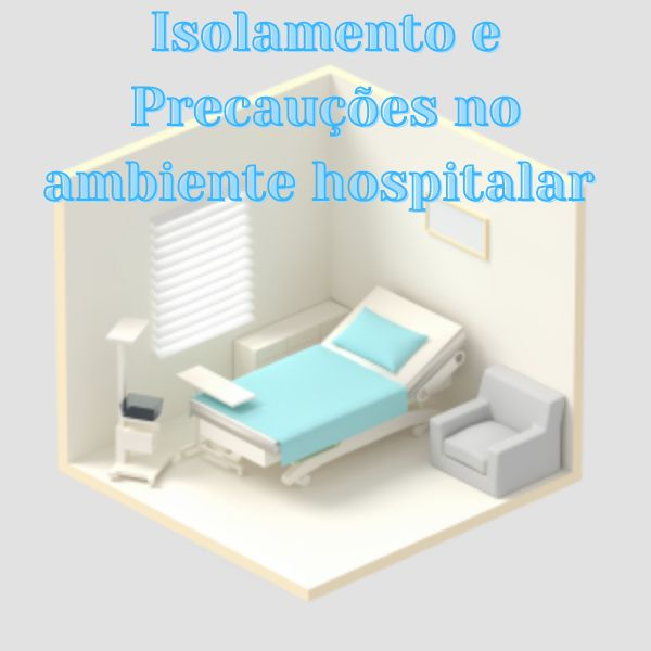 Imagem principal do produto Isolamento e Precauções