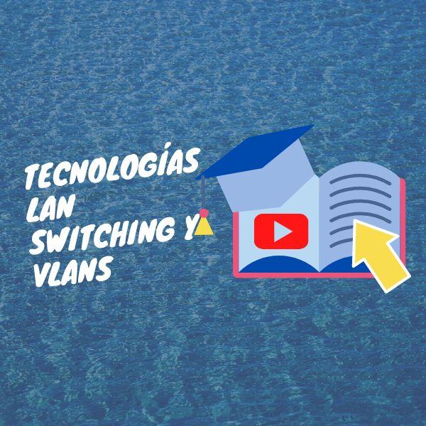Imagem principal do produto CCNA 200-301 – Tecnologías LAN Switching y VLANs