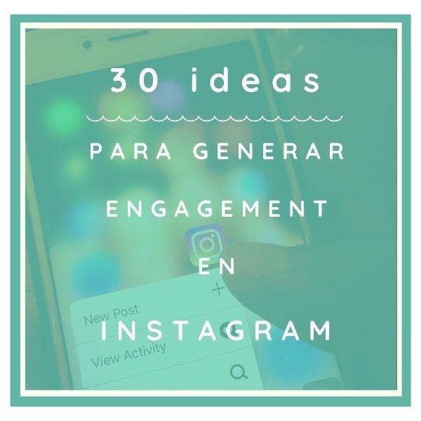 Imagem principal do produto 30 Ideas para generar engagement en Instagram