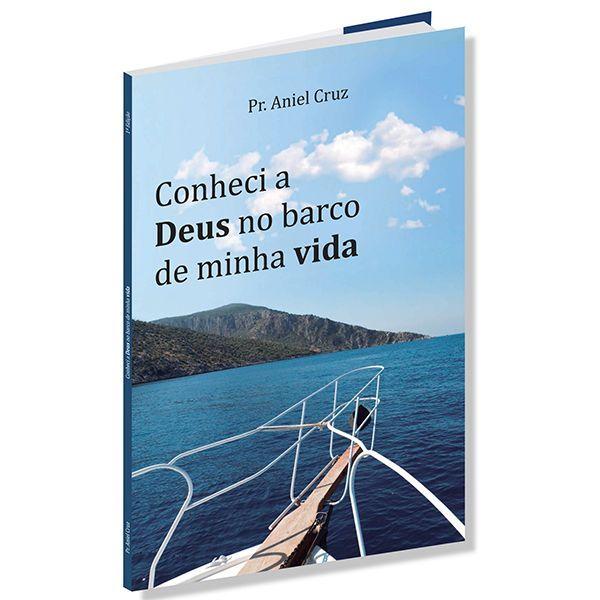 Imagem principal do produto CONHECI A  DEUS NO BARCO DA MINHA VIDA