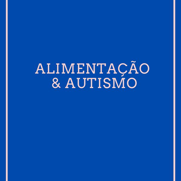 Imagem principal do produto Alimentação & Autismo para Nutricionistas