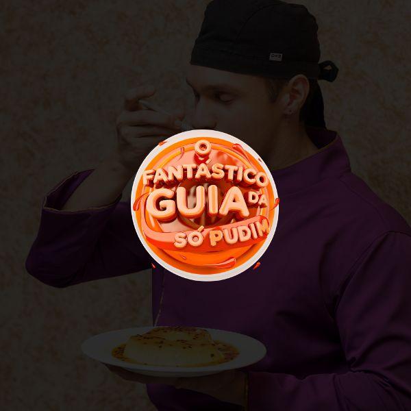 Imagem principal do produto O FANTÁSTICO GUIA DA SÓ PUDIM
