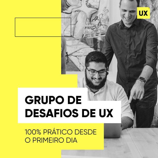 Imagem principal do produto Grupo de Desafios -> UX da Vida Real