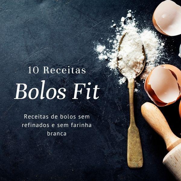 Imagem principal do produto Bolos Fit- 10 receitas de bolos sem farinha branca e sem refinados