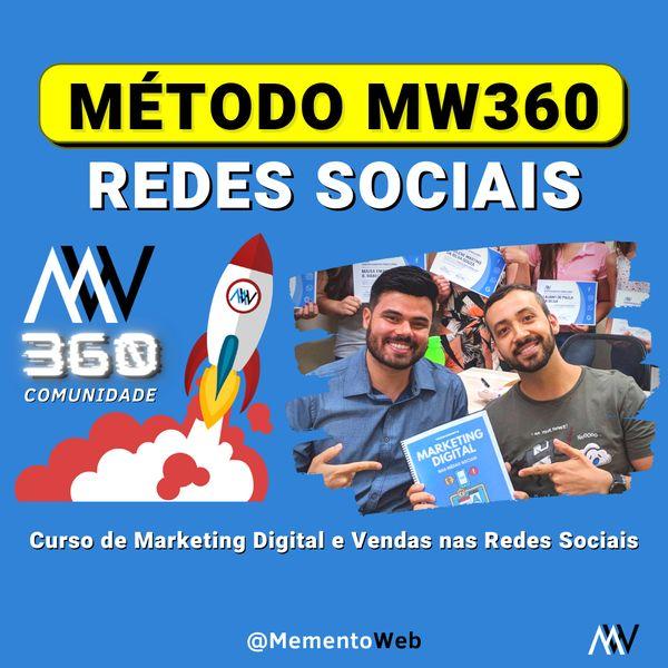 Imagem principal do produto Método MW360 - Curso de Marketing Digital nas Redes Sociais (MementoWeb)