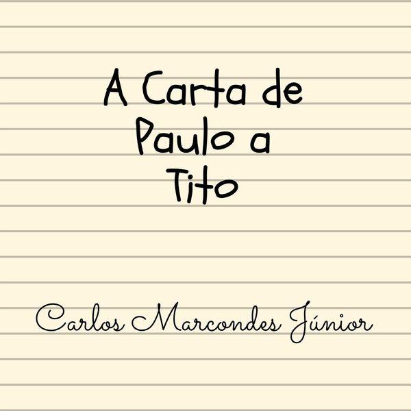 Imagem principal do produto A Carta de Paulo a Tito em MP3