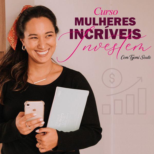 Imagem principal do produto Mulheres Incríveis Investem
