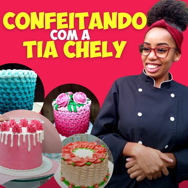 Imagem principal do produto Confeitando com a Tia Chely