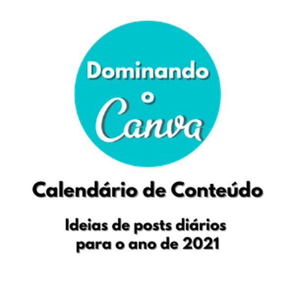 Imagem principal do produto Calendário de Conteúdo Diário - Dominando o Canva