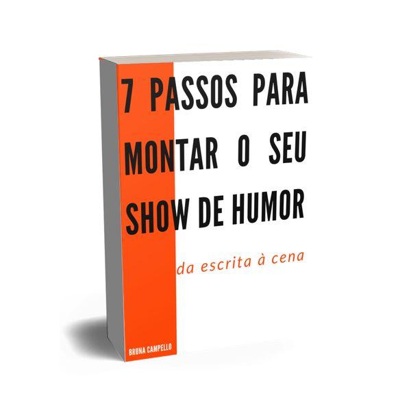 Imagem principal do produto Sete Passos Para Montar o Seu Show de Humor