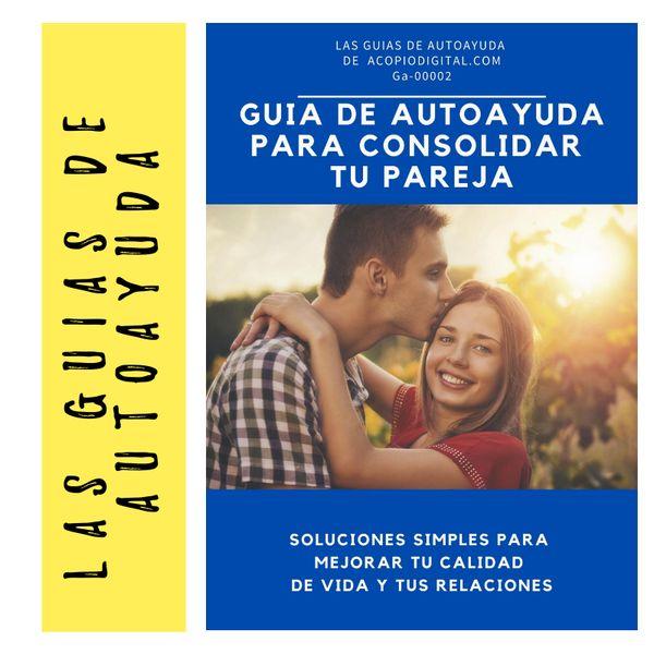 Imagem principal do produto Guia de autoayuda: para consolidar tu pareja