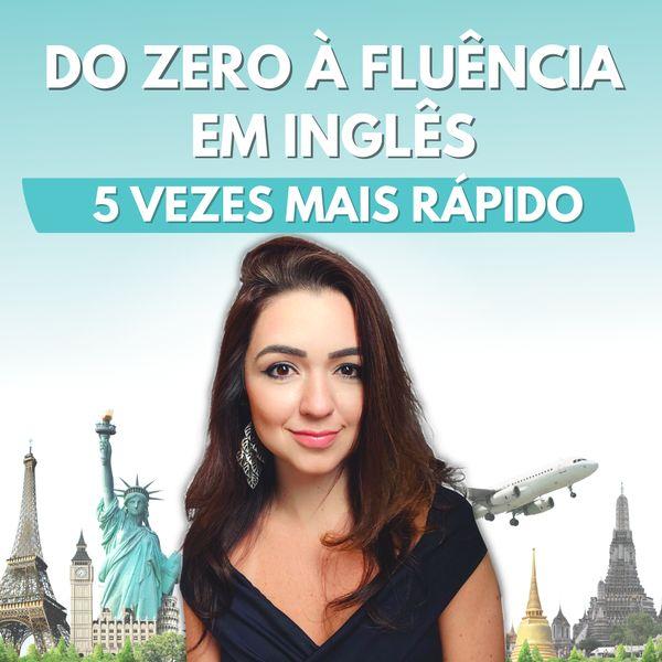 Imagem principal do produto Do Zero à Fluência em Inglês 5 Vezes Mais Rápido