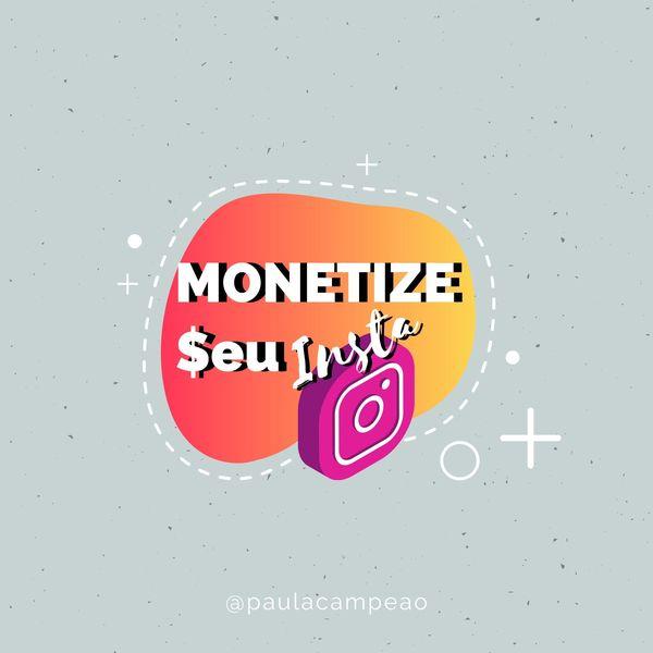 Imagem principal do produto Monetize seu Insta