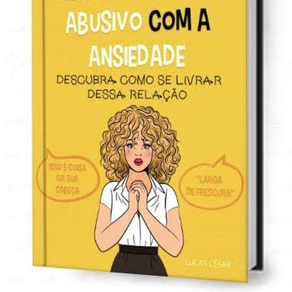 Imagem principal do produto Em um relacionamento abusivo com a Ansiedade