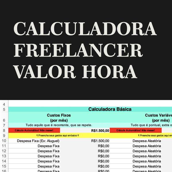 Imagem principal do produto Calculadora FreeLancer - Valor Hora + BÔNUS