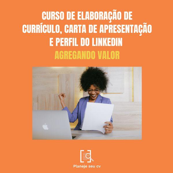 Imagem principal do produto Curso de Elaboração de Currículos, Carta de Apresentação e Perfil de Linkedin