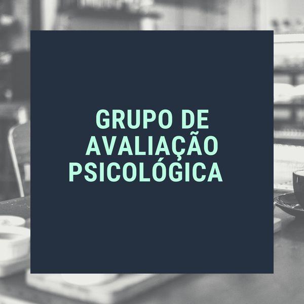 Imagem principal do produto Grupo de Avaliação Psicológica