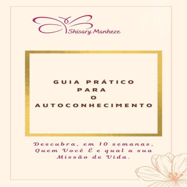 Imagem principal do produto GUIA PRÁTICO PARA O AUTOCONHECIMENTO-DESCUBRA A SUA MISSÃO DE VIDA