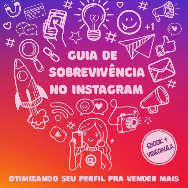 Imagem principal do produto Guia de Sobrevivência no Instagram