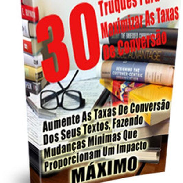 Imagem principal do produto 30 Truques Para Maximar As Taxas De Conversão