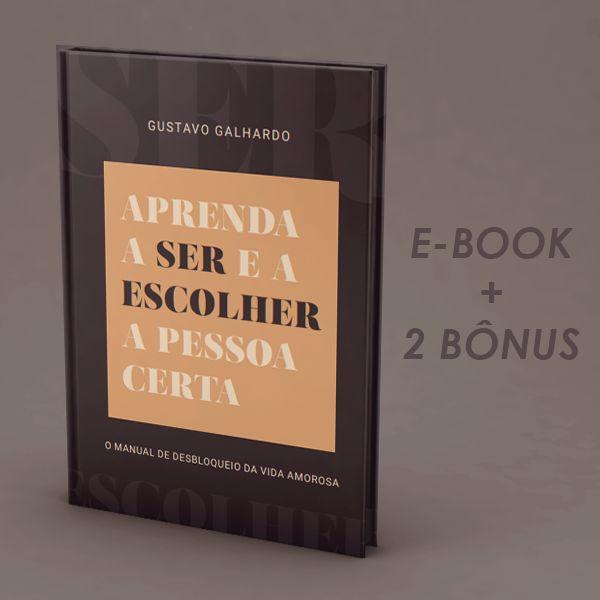 Imagem principal do produto E-Book Aprenda a Ser e a Escolher a Pessoa Certa
