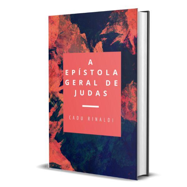 Imagem principal do produto A Epístola Geral de Judas - Comentada.