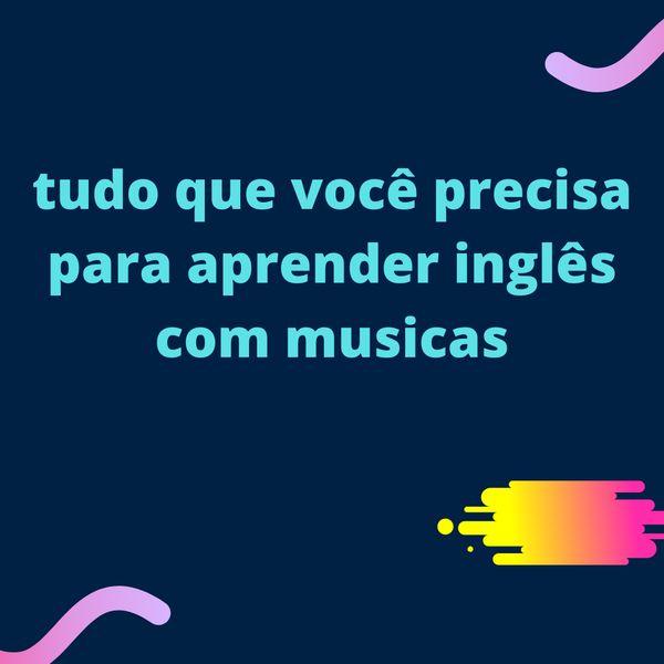 Imagem principal do produto estudando  inglês com musicas.
