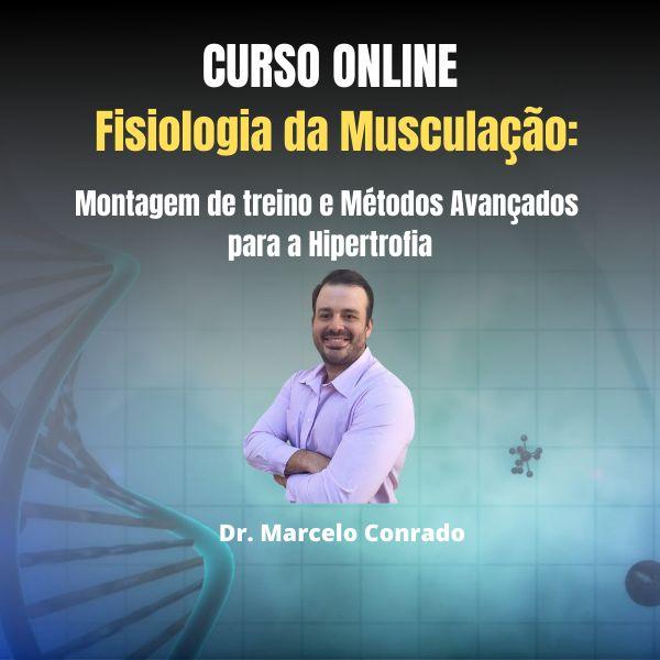 Imagem principal do produto Fisiologia da Musculação: Montagem de Treino e Métodos Avançados para a Hipertrofia