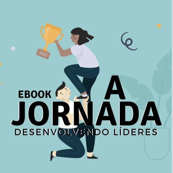 Imagem principal do produto A JORNADA - DESENVOLVENDO LIDERES