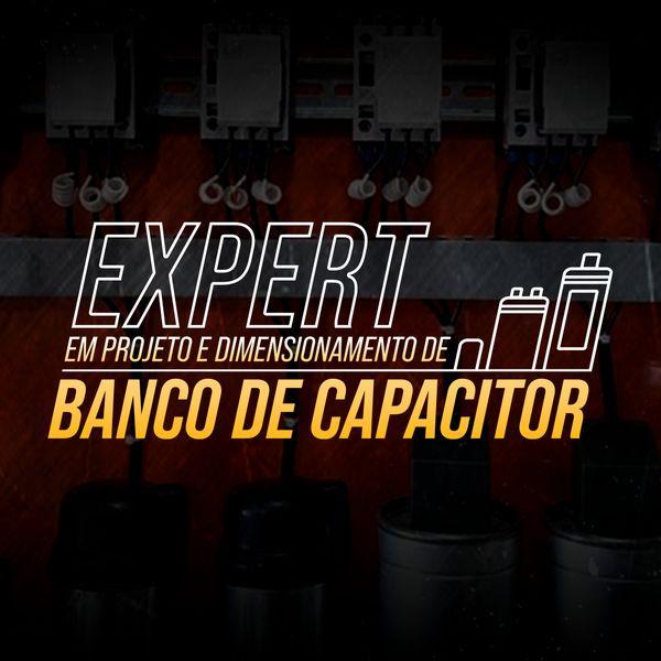 Imagem principal do produto Expert em Projeto e dimensionamento de Banco de Capacitor